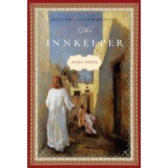 The Innkeeper - John Piper